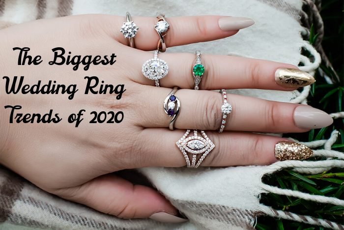 Engagement & Wedding Rings Trends Of 2020